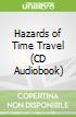 Hazards of Time Travel (CD Audiobook)