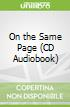 On the Same Page (CD Audiobook)