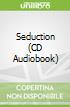 Seduction (CD Audiobook)