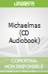 Michaelmas (CD Audiobook)