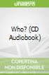 Who? (CD Audiobook)
