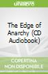 The Edge of Anarchy (CD Audiobook)