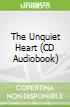 The Unquiet Heart (CD Audiobook)
