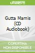 Gutta Mamis (CD Audiobook)
