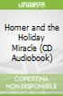 Homer and the Holiday Miracle (CD Audiobook)
