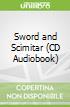 Sword and Scimitar (CD Audiobook)