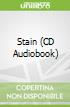 Stain (CD Audiobook)