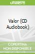 Valor (CD Audiobook)