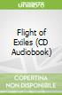 Flight of Exiles (CD Audiobook)