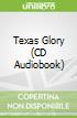 Texas Glory (CD Audiobook)