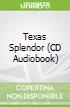 Texas Splendor (CD Audiobook)