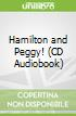 Hamilton and Peggy! (CD Audiobook)