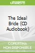 The Ideal Bride (CD Audiobook)