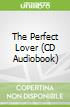 The Perfect Lover (CD Audiobook)