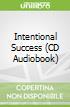 Intentional Success (CD Audiobook)