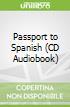 Passport to Spanish (CD Audiobook)