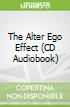 The Alter Ego Effect (CD Audiobook)