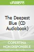 The Deepest Blue (CD Audiobook)
