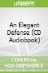 An Elegant Defense (CD Audiobook)