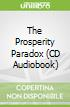 The Prosperity Paradox (CD Audiobook)