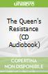 The Queen's Resistance (CD Audiobook)