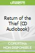 Return of the Thief (CD Audiobook)