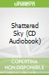 Shattered Sky (CD Audiobook)