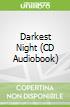 Darkest Night (CD Audiobook)