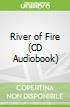 River of Fire (CD Audiobook)