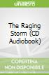 The Raging Storm (CD Audiobook)