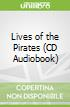Lives of the Pirates (CD Audiobook)