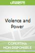 Violence and Power