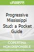 Progressive Mississippi Stud: a Pocket Guide