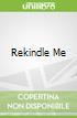 Rekindle Me