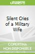Silent Cries of a Military Wife