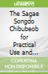The Sagae Songdo Chibubeob for Practical Use and Self-study