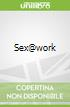 Sex@work