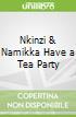 Nkinzi & Namikka Have a Tea Party