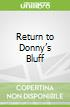 Return to Donny's Bluff