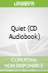 Quiet (CD Audiobook)