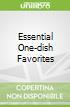 Essential One-dish Favorites