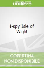 I-spy Isle of Wight libro in lingua