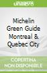 Michelin Green Guide Montreal & Quebec City