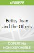 Bette, Joan and the Others
