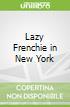 Lazy Frenchie in New York