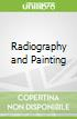 Radiography and Painting