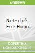Nietzsche's Ecce Homo