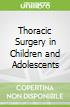 Thoracic Surgery in Children and Adolescents
