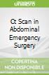 Ct Scan in Abdominal Emergency Surgery