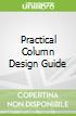 Practical Column Design Guide